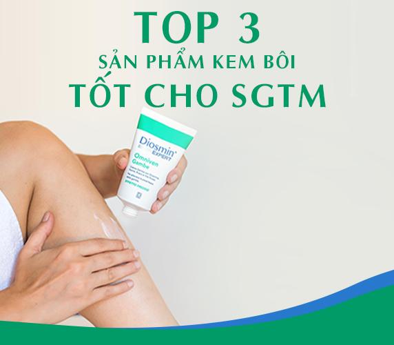 Top 3 kem bôi hỗ trợ cải thiện suy giãn tĩnh mạch